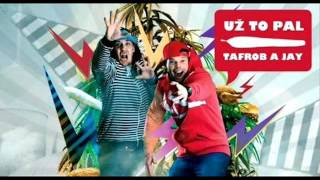 Tafrob a Jay - Už to pal! (Celé EP)