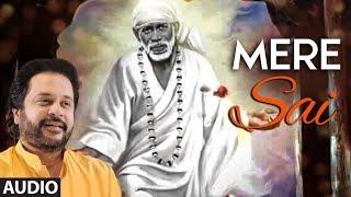 Mere Sai (Full Audio Song) | Karthik |  Manoj Muntashir | T-Series