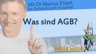 Was sind Allgemeine Geschäftsbedingungen AGB?