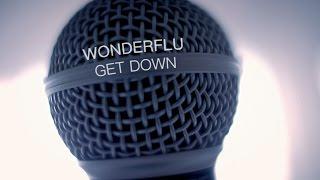 Wonderflu - Get Down