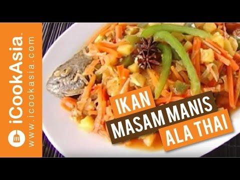 Ikan Masam Manis ala Thai | Try Masak | iCookAsia