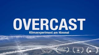 OVERCAST – Klimaexperiment am Himmel - Full Movie Deutsch - Cosmic Angel Special Impact 2018