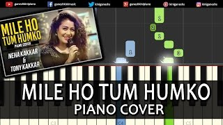 Mile Ho Tum Fever|Neha Kakkar|Song|Piano Chords Tutorial Lesson Instrumental Karaoke By Ganesh Kini