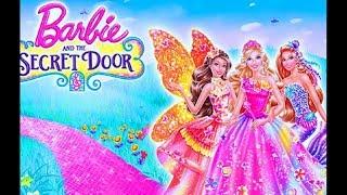 Barbie™ And The Secret Door 2014 - Barbie short films Best Memorable Moments Full HD