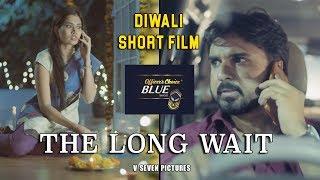 The Long Wait   Diwali Short Film   V Seven Pictures