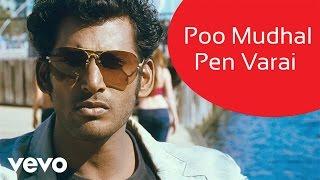 Theeratha Vilayattu Pillai - Poo Mudhal Pen Varai Video | Yuvanshankar Raja | Vishal