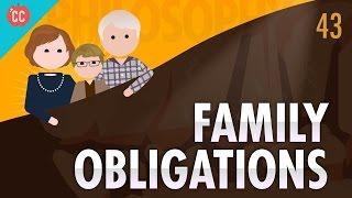 Family Obligations: Crash Course Philosophy #43