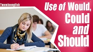 Use of Would, Could & Should - English Grammar Lesson