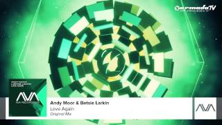 Andy Moor & Betsie Larkin - Love Again (Original Mix)