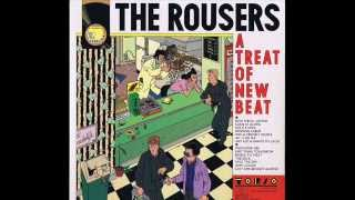 The Rousers - A Treat Of New Beat (Full Album) 1980