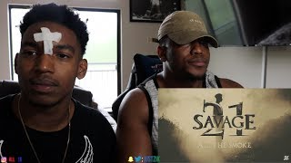 21 Savage - All The Smoke (Official Music Video)- REACTION
