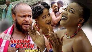 Shadow Of Death Season 2 - 2018 Just Released Movie | Latest Nigerian Nollywood Movie Full HD