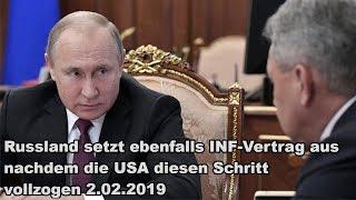 Russland setzt ebenfalls INF-Vertrag aus nachdem die USA diesen Schritt vollzogen 2.02.2019