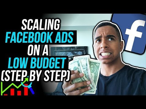 LOW BUDGET SCALING STRATEGY For FACEBOOK ADS (NEW STRATEGY 2018)