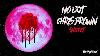 Chris Brown - No Exit (Heartbreak On a Full Moon) - Snippet