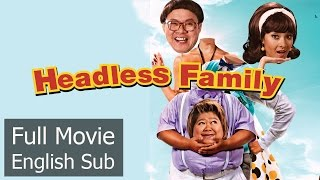 Full Movie : Headless Family [English Subtitle] Thai Comedy