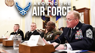 Around the Air Force: CMSAF Senate Hearing / Spouse Education & Career Opportunities