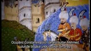 Documentar interesant despre caderea Constantinopolului