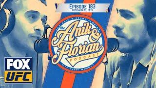 UFC 231 recap, UFC on Fox: Lee vs. Iaquinta 2 preview | EPISODE 183 | ANIK AND FLORIAN PODCAST