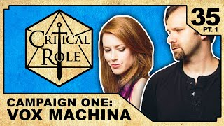 Denouement | Critical Role RPG Show Episode 35, pt. 1