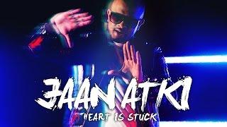 Jaan Atki (Heart Is Stuck) - Mumzy Stranger | Music by Lyan Roze (Official Video)