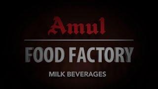Amul Food Factory - Milk Beverages