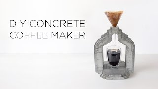 DIY Concrete Coffee Maker