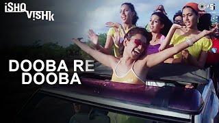 Dooba Re Dooba - Ishq Vishk - Shahid Kapoor, Amrita Rao & Shehnaz - Full Song