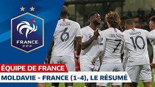 Équipe de France, Moldavie-France (1-4), le résumé I FFF 2019