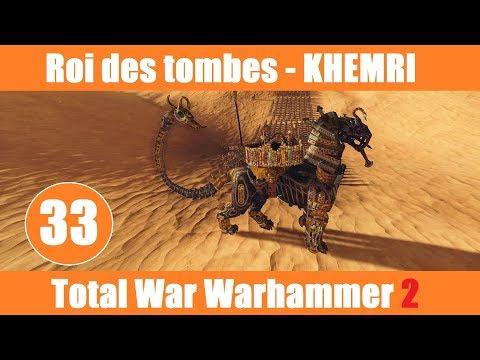 [FR] Total War Warhammer 2 - Roi des tombes (Khemris)  - Vortex -  #33