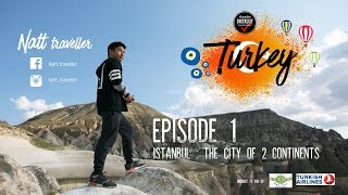 เที่ยวรอบโลก CHECKLIST 94 : Turkey with Natt Traveller EP.01 Istanbul City of 2 Continents