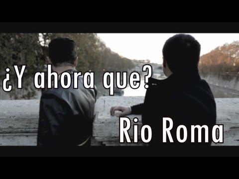 al fin te encontre rio roma video oficial hd