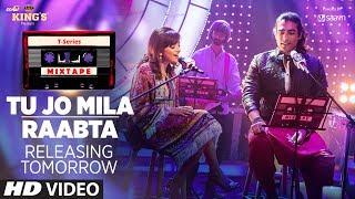 T-Series Mixtape : Tu Jo Mila /Raabta Song   ►Releasing Tomorrow    Shirley Setia & Jubin Nautiyal