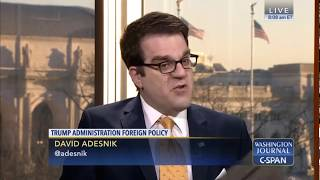 David Adesnik on foreign policy issues facing the Trump administration with CSPAN