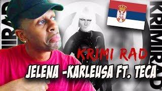 BALKAN RAP REACTION | JELENA KARLEUSA [feat. Teca] | KRIMI RAD | OFFICIAL MUSIC VIDEO
