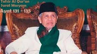 KH  Sya'roni Ahmadi Tafsir AlQur'an   Surat Maryam 131-135