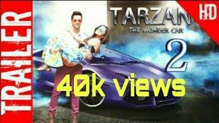Tarzan the wonder car 2  Movie trailer  ajay devgan