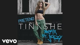 Tinashe - Pretend Remix ft. Jeezy
