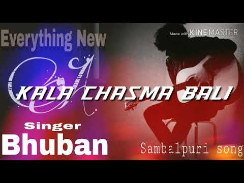 KALA CHASMA BALI..BHUBAN..SAMBALPURI SONG..MP3
