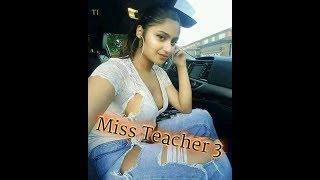 Miss teacher 3  trailer
