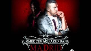 Summer Cem feat Farid Bang - Madrid