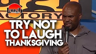 Try Not To Laugh | Thanksgiving | Laugh Factory Stand Up Comedy