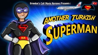 Brandon's Cult Movie Reviews: Another Turkish Superman