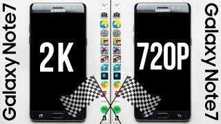 Galaxy Note 7 (2K) vs. Galaxy Note 7 (720p) Speed Test