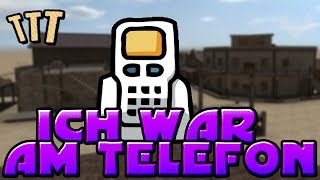 ICH WAR AM TELEFON... - ♠ TROUBLE IN TERRORIST TOWN ♠ - Let's Play TTT - Dhalucard