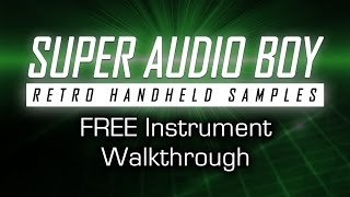 Super Audio Boy - Walkthrough (Free Kontakt Instrument)