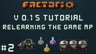 Factorio 0.15 Tutorial Series EP2: Dev Lab Setup! - Relearning The Game Multiplayer