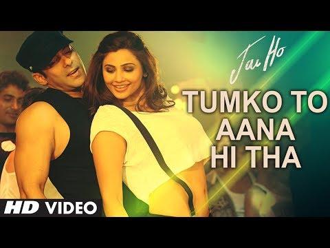 Xxx Mp4 Tumko To Aana Hi Tha Video Song Jai Ho Salman Khan Daisy Shah 3gp Sex