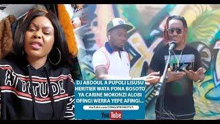 DJ ABDOUL A PUPOLI LISUSU HERITIER WATA PONA BOSOTO YA CARINE MOKONZI ALOBI OFINGI WERRA YEPE AFINGI