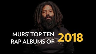 Top 10 Rap Albums of 2018 | The Breakdown